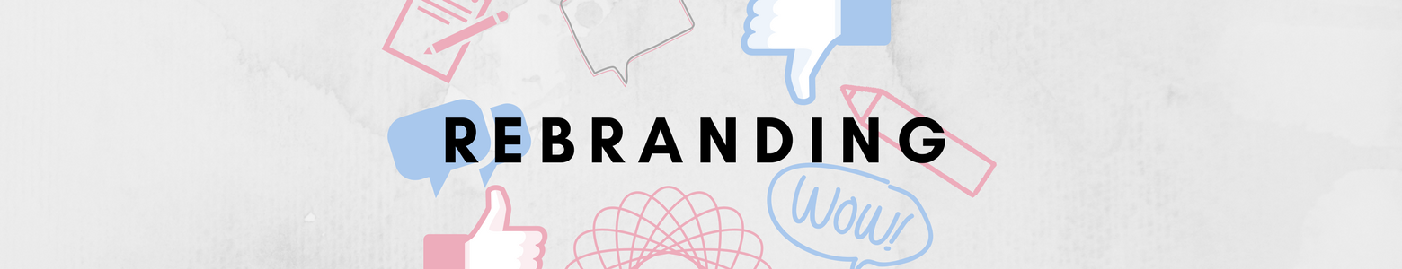Rebranding – Successes and Failures