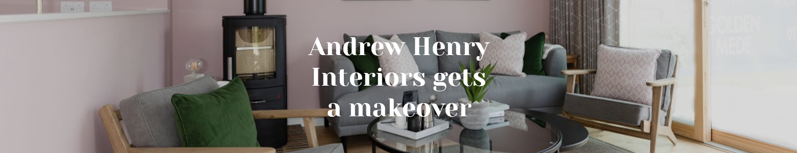 Andrew Henry Interiors gets a makeover